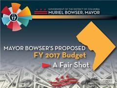Mayor Bowser's Proposed FY 2017 Budget: A Fair Shot